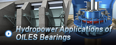 Hydropower Applications of OILES Bearings